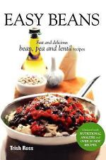 Easy Beans: Fast and Delicious Bean, Pea, and Lentil Recipes, Second Edition (Pa