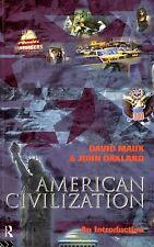 AMERICAN CIVILIZATION / D. MAUK, J. OAKLAND / LIVRE EN ANGLAIS