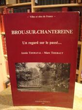 Thoraval & Thiebaut Brou-sur-Chantereine, un regard sur le passé... 1988