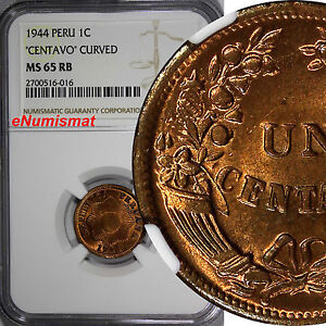 Peru Bronze 1944 1 Centavo NGC MS65 RB NICE RED !!! TOP GRADED BY NGC ! KM# 211a