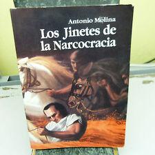 $5 Blow Out Sale: Los Jinetes de la Nacrocracia by Antonio Molina (b3)