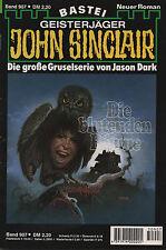 JOHN SINCLAIR ROMAN Nr. 907 - Die blutenden Bäume - Jason Dark  1. Auflage