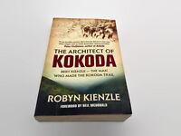 The Architect Of Kokoda Robyn Kienzle Illustrated