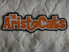 DISNEY ARISTOCATS Scrapbook Page Paper Piece Die Cut Title SSFFDeb
