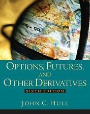 Options, Futures, & Other Derivatives Sixth Edition