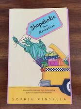 Shopaholic Ser.: Shopaholic Takes Manhattan by Sophie Kinsella (2002, TPB)