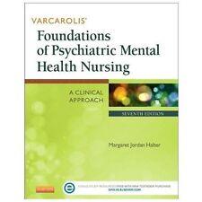 Varcarolis' Foundations of Psychiatric Mental Health Nursing: A Clinical