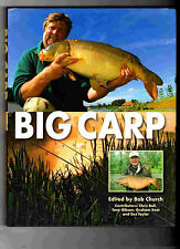 BIG CARP 1st edition ed by  BOB CHURCH 2007 Carp Fishing hardback new condition
