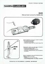 1 x Nagra S.M.R. Manual level control for Nagra SN _ ENG _ FR _ DE  Beschreibung