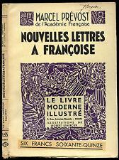 Marcel Prévost : NOUVELLES LETTRES A FRANCOISE.Le Livre Moderne Illustré 1932
