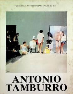 Antonio Tamburro. Testimonianze di Jean Pierre Jouvet Remo Brindisi Adriano De Z