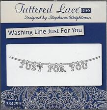 TATTERED LACE Cutting Die - WASHING LINE JUST FOR YOU