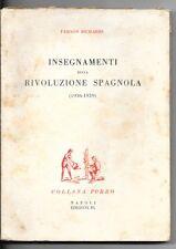 1957-RICHARDS-INSEGNAMENTI DELLA RIVOLUZIONE SPAGNOLA-PORRO-NAPOLI-1 ED