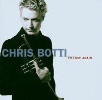 "CHRIS BOTTI ""TO LOVE AGAIN"" CD NEUWARE!!!!!!!!!!!!!!!!!"