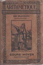 ARITHMETIQUE Cours moyen, par Ch. PLOMION, Librairie HATIER