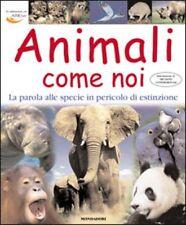 Animali come noi. La parola alle specie in pericolo di estinzione
