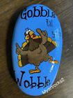 Hand Painted Rocks, Thanksgiving Turkey, Gobble Till You Wobble