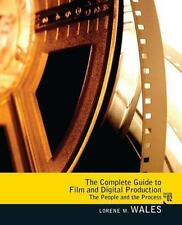 Complete Guide to Film and Digital Production: The People and The Process [2nd E