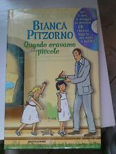Bianca Pitzorno,Quando eravamo piccole+ cd audio Mondadori 2002