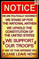 """NATIONAL ANTHEM Politically Incorrect Man Cave Sign MADE IN USA! 8""""x12"""""""