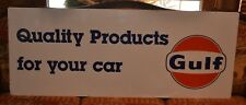 """VintageGULF SIGN 59.5"""" X 23.5""""Quality Products foryour carGas &Oil SIGN"""