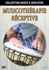 DVD Collection santé et bien-être : Musicothérapie réceptive