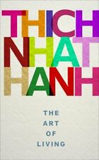 The Art of Living, By Thich Nhat Hanh (New Paperback Book, 2017)