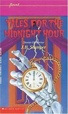 Tales For The Midnight Hour by Judith Bauer Stamper, J.B. Stamper