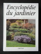 ENCYCLOPEDIE DU JARDINIER -  PAR C. BOHM - EDITIONS GRUND