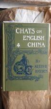Chats on English China,3rd edition,Arthvr Hayden,1909,Ash Grove,Westcliff-on-Sea