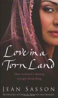 Love in a Torn Land By Jean Sasson. 9780553818147