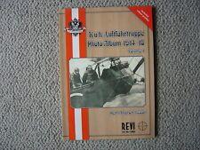 REVI : K.u.K. Luftfahrtruppe (Austro-Hungarian) 1914-18 Photo Album (Volume 1)