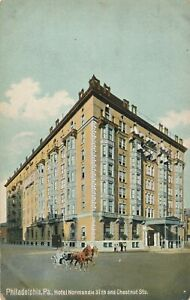 PHILADELPHIA PA – Hotel Normandie 37th and Chestnut Streets