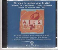 AIDS CHI AMA LA MUSICA, AMA LA VITA 99 POSSE RNT DANIELE GROFF BLINDOSBARRA CD