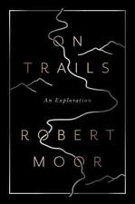 ON TRAILS - MOOR, ROBERT - NEW HARDCOVER BOOK