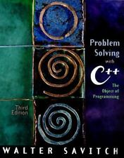 Problem Solving with C++ : The Object of Programming by Walter J. Savitch (2000,