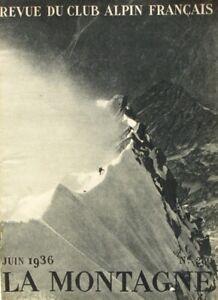 La Montagne n°280 - Juin 1936 - L'Aiguille Verte - De L'Himalaya  au Garhwal -