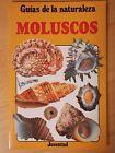 Guias de la Naturaleza,Moluscos.Editorial Juventud