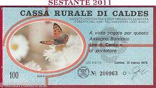 CASSA RURALE DI CALDES LIRE 100 13.03. 1978 ASTRO AZZURRO FDS C18