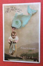 CPA. 1910. 1er Avril. Poisson. Bébé. A quand la douzaine ?