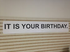 "It Is Your Birthday Paper Banner The Office 12""x72"""