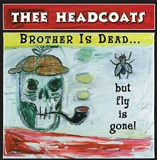 HEADCOATS Brother is Dead Fly Gone LP mummies mighty caesars Billy childish wray