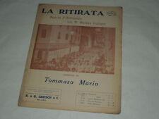 """SPARTITO MUSICALE DEL 1928 """"LA RITIRATA""""-MARCIA D'ORDINANZA DELLA R. MARINA ITA"""
