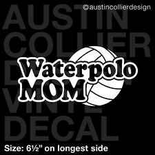 """6.5"""" WATERPOLO MOM vinyl decal car window laptop sticker - h20 h2o water polo"""
