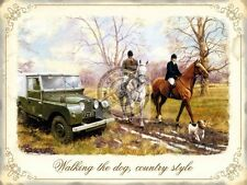Walking the Dog, Country Style. Horses Hunting, Land Rover, Small Metal/Tin Sign
