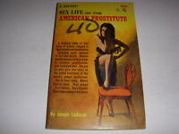 SEX LIFE OF THE AMERICAN PROSTITUTE by JOSEPH LEBARON, BRANDON HOUSE PB, 1962!