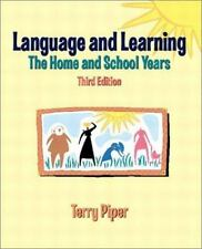 Language and Learning: The Home and School Years (3rd Edition) Piper, Terry Pap