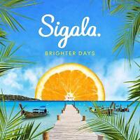 Sigala - Brighter Days [CD] Sent Sameday*
