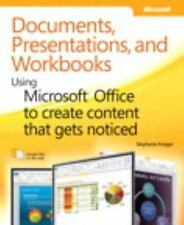 Documents, Presentations, and Workbooks: Using Microsoft Office to Create Conten