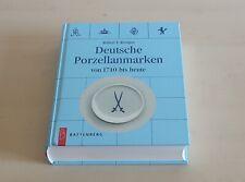 Deutsche Porzellanmarken von 1710 bis heute